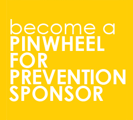 Become a Pinwheel for Prevention Sponsor